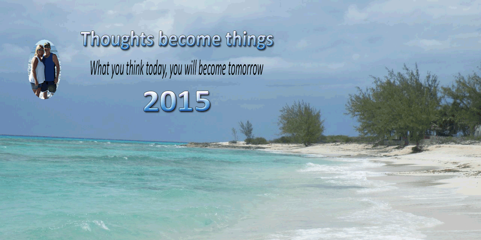 thoughts-become-things-2015